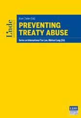 Preventing Treaty Abuse - Schriftenreihe IStR Band 101