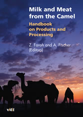 Milk and Meat from the Camel - Handbook on Products and Processing