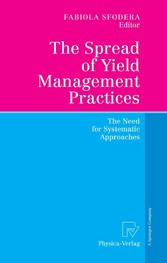 The Spread of Yield Management Practices - The Need for Systematic Approaches