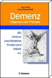 Demenz, Diagnose und Therapie - MCI Alzheimer Lewy-Körperchen Frontotemporal Vaskulär u.a.