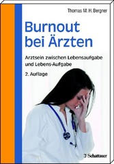 Burnout bei �rzten - Arztsein zwischen Lebensaufgabe und Lebens-Aufgabe