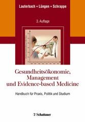 Gesundheitsökonomie, Management und Evidence-based Medicine - Eine systemische Einführung