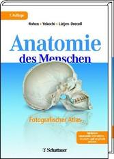 Anatomie des Menschen - Fotografischer Atlas der systematischen und topografischen Anatomie