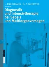 Die Intensivtherapie bei Sepsis und Multiorganversagen