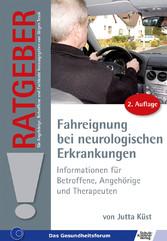 Ratgeber zur Fahreignung bei neurologischen Erkrankungen - Ratgeber für Angehörige, Betroffene und Fachleute