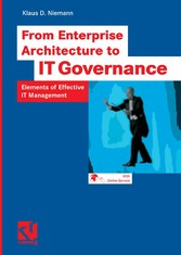 From Enterprise Architecture to IT Governance - Elements of Effective IT Management