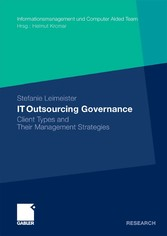 IT Outsourcing Governance - Client Types and Their Management Strategies