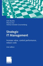 Strategic IT Management - Increase value, control performance, reduce costs