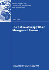 The Nature of Supply Chain Management Research - Insights from a Content Analysis of International Supply Chain Management Literature from 1990 to 2006