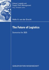 The Future of Logistics - Scenarios for 2025