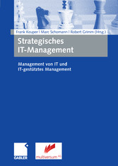 Strategisches IT-Management - Management von IT und IT-gestütztes Management