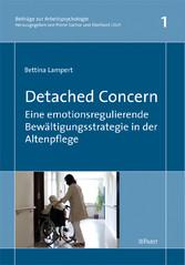 Detached Concern - Eine emotionsregulierende Bewältigungsstrategie in der Altenpflege