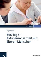366 Tage - Aktivierungsarbeit mit älteren Menschen