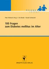 100 Fragen zum Diabetes mellitus im Alter