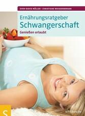 Ernährungsratgeber Schwangerschaft - Genie�en erlaubt!