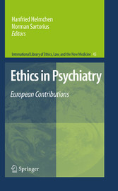 Ethics in Psychiatry - European Contributions