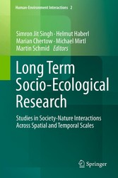 Long Term Socio-Ecological Research - Studies in Society-Nature Interactions Across Spatial and Temporal Scales