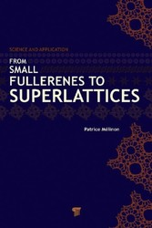 From Small Fullerenes to Superlattices - Science and Applications